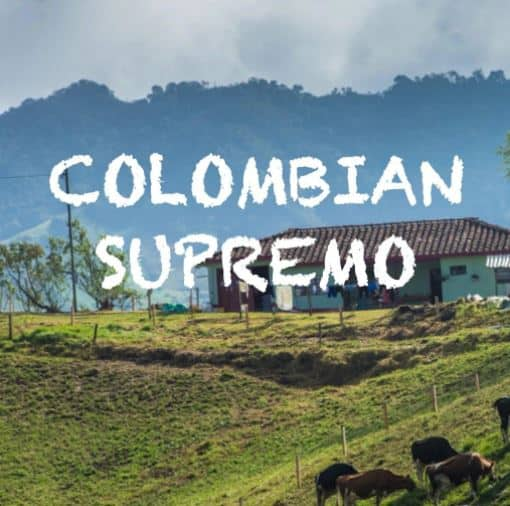 Colombian Supremo Best Coffee Beans